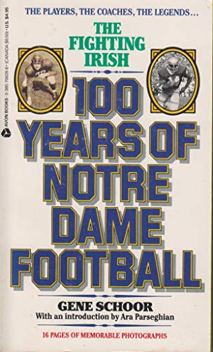 One Hundred Years of Notre Dame Football (0380706288) by Gene Schoor