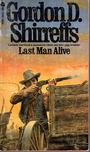Last Man Alive: Gordon D. Shirreffs