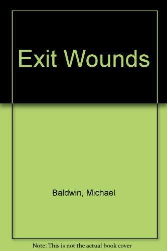 Exit Wounds: Michael Baldwin