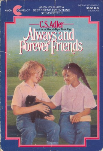 Always and Forever Friends: Adler, C. S.