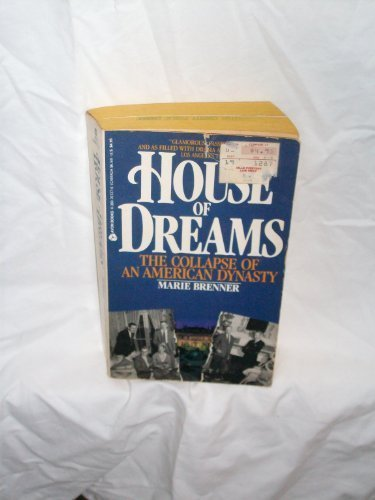 The House of Dreams: The Collapse of: Brenner, Marie