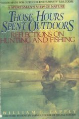 9780380708208: Those Hours Spent Outdoors: Reflections on Hunting and Fishing