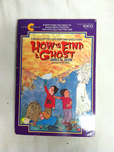 How to Find a Ghost: James M. Deem