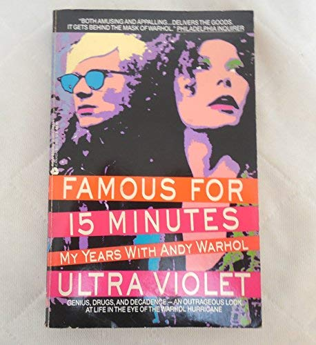 9780380708437: Famous for 15 Minutes: My Years With Andy Warhol