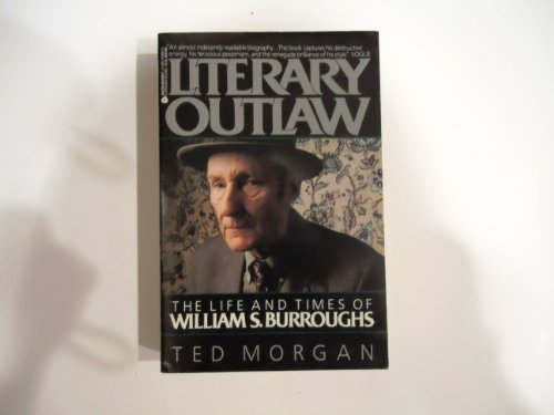9780380708826: Literary Outlaw: The Life and Times of William S. Burroughs