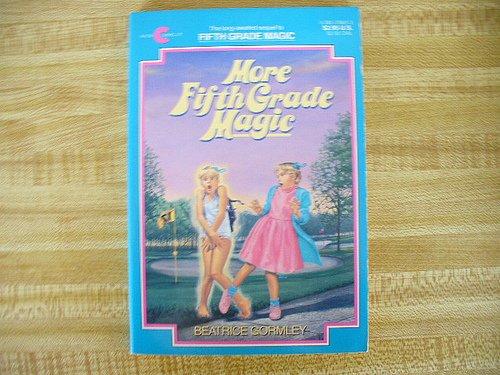9780380708833: More Fifth Grade Magic