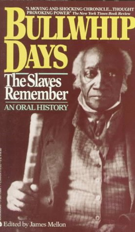 9780380708840: Bullwhip Days the Slaves Remember