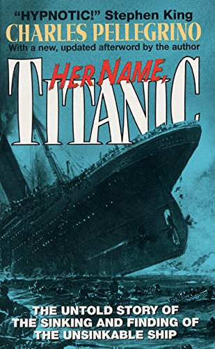 Her Name, Titanic (0380708922) by Charles R. Pellegrino