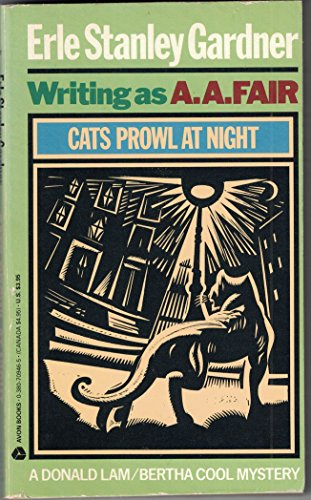 Cats Prowl at Night (0380709465) by Erle Stanley Gardner