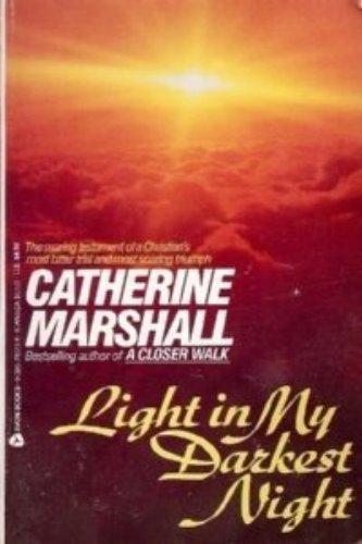 Light in My Darkest Night: Marshall, Catherine
