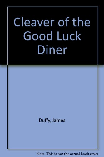 9780380710737: Cleaver of the Good Luck Diner