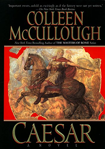 Caesar: Let the Dice Fly (Masters of Rome, Book 5) McCullough, Colleen