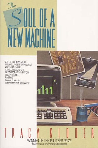 the soul of the new machine ''the soul of a new machine'' is first of all a good story, but beyond the narrative, or rather woven into it, is the computer itself, described physically, mechanically and conceptually.