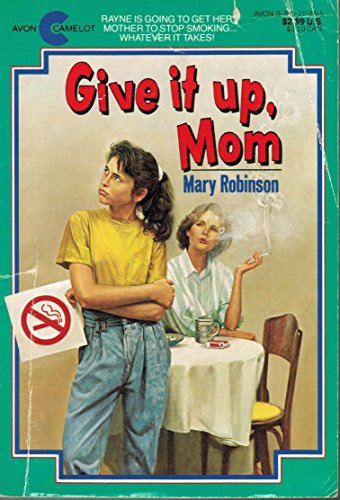 Give It up, Mom: Mary Robinson