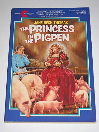 The Princess in the Pigpen (An Avon: Thomas, Jane Resh