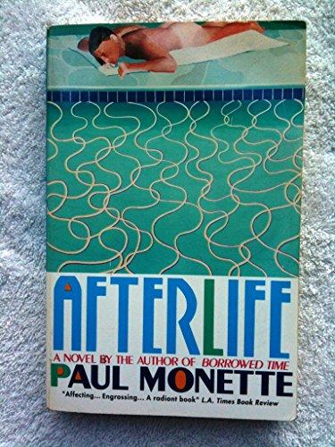 Afterlife: Monette, Paul