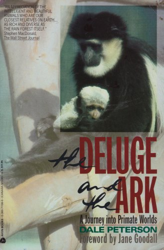 9780380711994: The Deluge and the Ark: A Journey into Primate Worlds