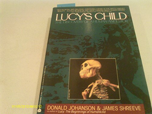 9780380712342: Lucy's Child: The Discovery of a Human Ancestor