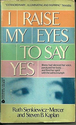 9780380712458: I Raise My Eyes to Say Yes
