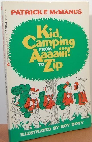 9780380713110: Kid Camping from Aaaaiii! to Zip