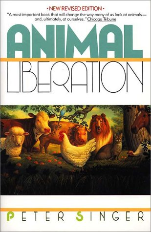 ANIMAL LIBERATION; NEW REVISED EDITION: Singer, Peter