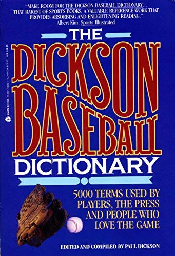 9780380713356: The Dickson Baseball Dictionary