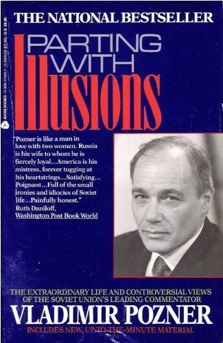9780380713493: Parting With Illusions: The Extraordinary Life and Controversial Views of the Soviet Union's Leading Commentator