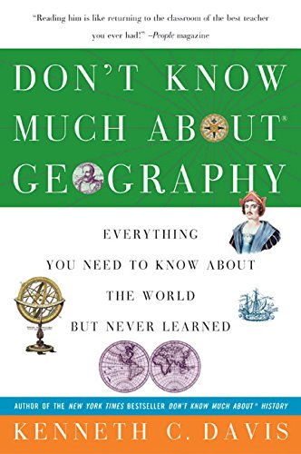 9780380713790: Don't Know Much About Geography: Everything You Need to Know About the World but Never Learned