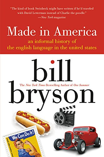 9780380713813: Made in America: An Informal History of the English Language in the United States