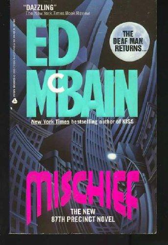 Mischief: 87th Precent: Ed McBain