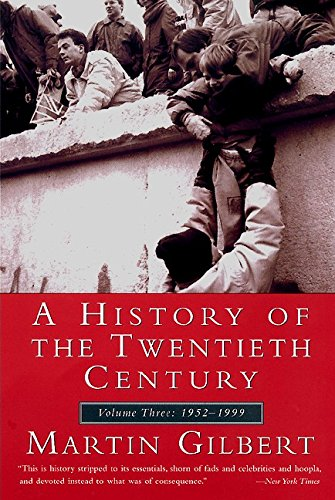 9780380713950: A History of the 20th Century: Volume Three: 1952-1999: 3