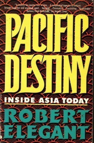 9780380714629: Pacific Destiny: Inside Asia Today