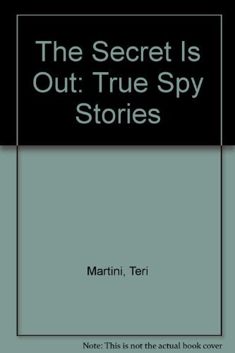9780380714650: The Secret Is Out: True Spy Stories
