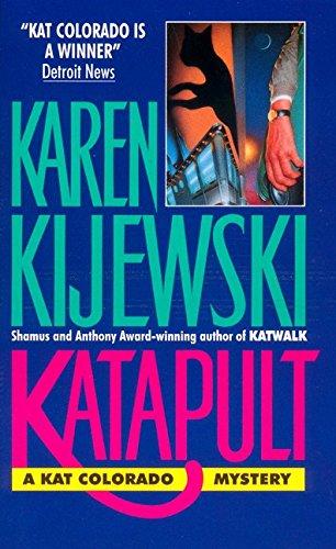 9780380714865: Katapult (Kat Colorado Mysteries)