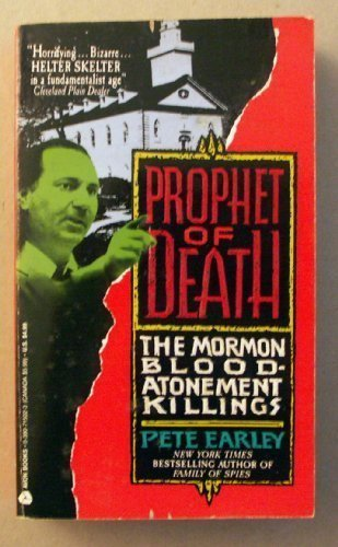 9780380715022: Prophet of Death: The Mormon Blood-Atonement Killings