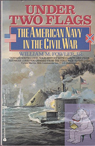 9780380715510: Under Two Flags: The American Navy in the Civil War