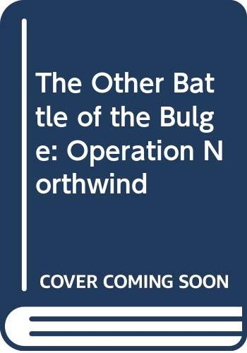 9780380716289: The Other Battle of the Bulge: Operation Northwind