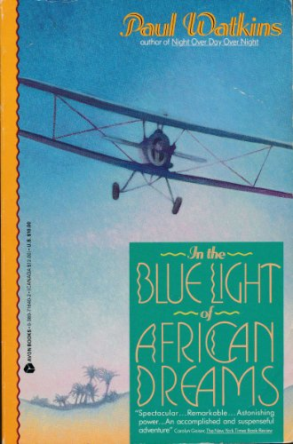 9780380716401: In the Blue Light of African Dreams