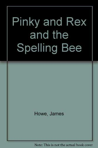 9780380716432: Pinky and Rex and the Spelling Bee