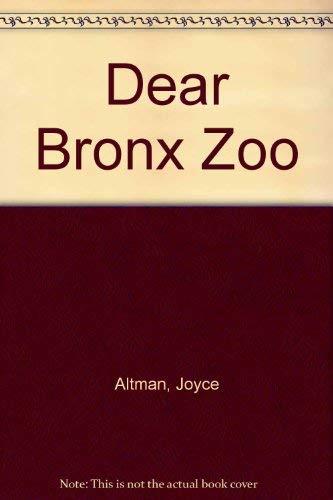 9780380716494: Dear Bronx Zoo