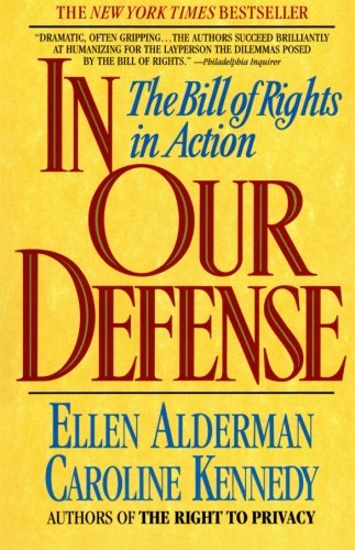 9780380717200: In Our Defense: The Bill of Rights in Action