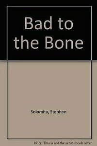 9780380717606: Bad to the Bone
