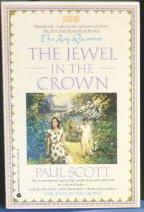 9780380718085: The Jewel in the Crown (Raj Quartet, Book 1)