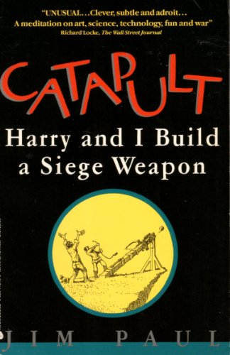 9780380718405: Catapult: Harry and I Build a Siege Weapon