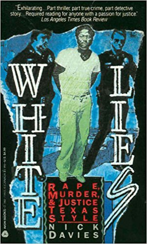 9780380718450: White Lies: Rape, Murder & Justice Texas Style