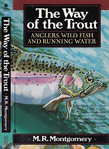 9780380718849: The Way of the Trout: Anglers, Wild Fish and Running Water