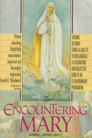 9780380718856: Encountering Mary: Visions of Mary from LA Salette to Medjugorie