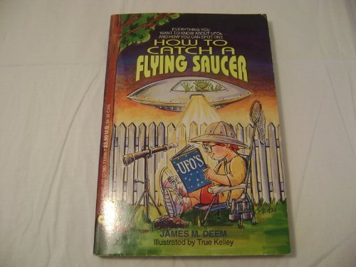 9780380718986: How to Catch a Flying Saucer