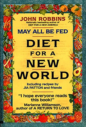 9780380719013: May All be Fed: Diet for the New World