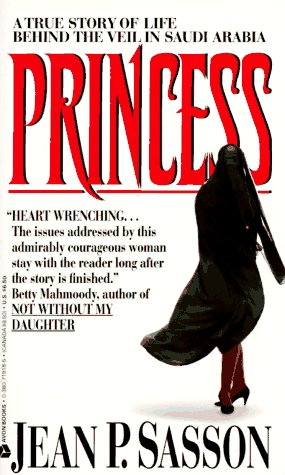 9780380719181: Princess: A True Story of Life Behind the Veil in Saudi Arabia